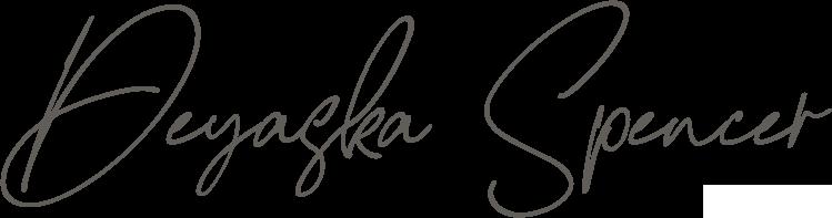 Deyaska  Spencer